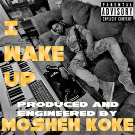 Mosheh Koke - I Wake Up Cover