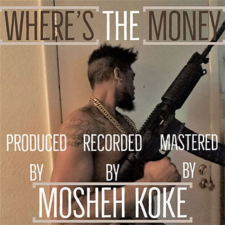 Mosheh Koke - Where's The Money Cover