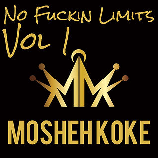 Mosheh Koke - No Fuckin Limits Vol 1 Cover