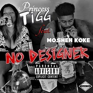 Tigg feat Mosheh Koke - No Designer Cover