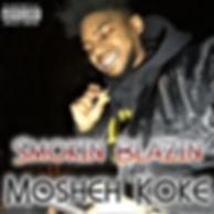 Mosheh Koke - Smokin Blazin Cover