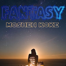 Mosheh Koke - Fantasy Remix Cover.jpg