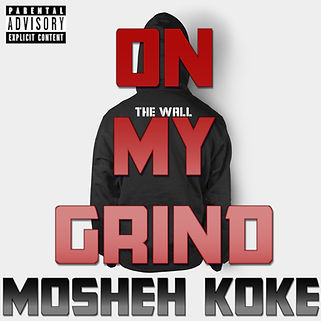Mosheh Koke - On My Grind