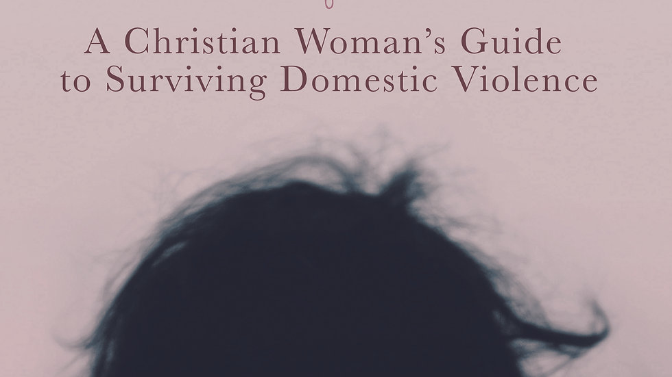 I'll Pray for You: A Christian Woman's Guide to Surviving Domestic Violence