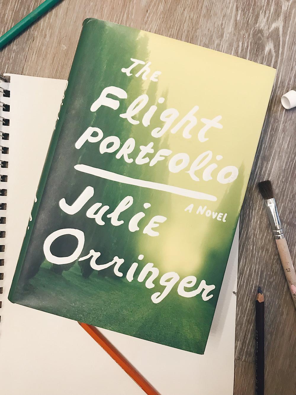 The Flight Portfolio by Julie Orringer