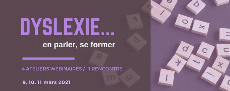 Dyslexie ... en parler, se former