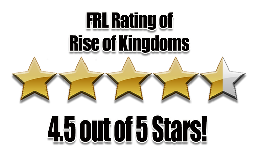 FRL Gamings Ranking of Rise of Kingdoms