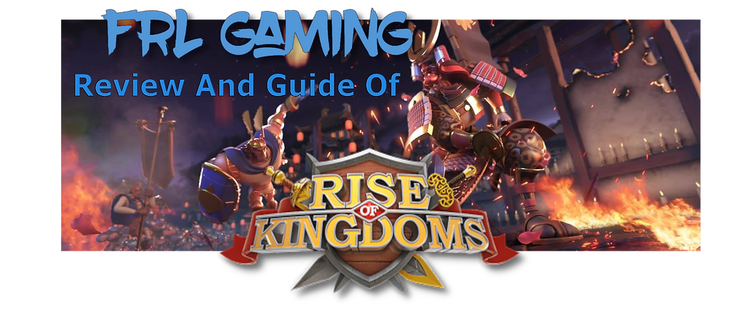 FRL Gaming guide to Rise of Kingdoms