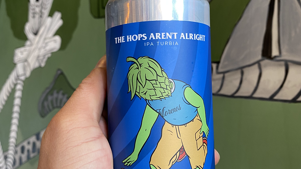 The Hops Aren't Alright