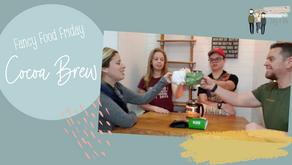 Fancy Food Friday: Cocoa Brew