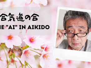 """The """"Ai"""" in Aikido"""