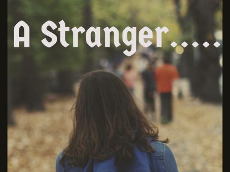 A Stranger