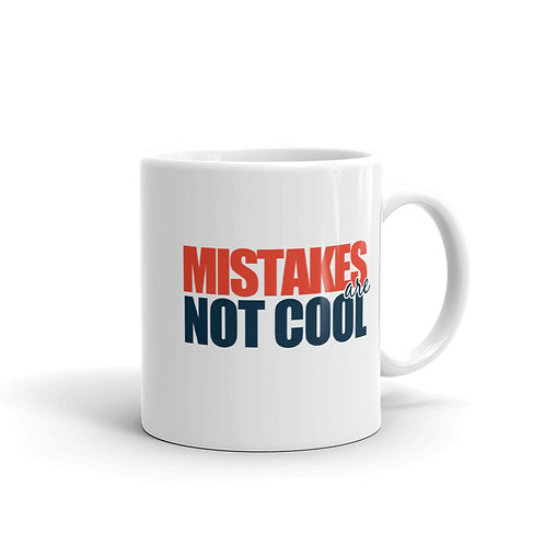 MUG - MISTAKES R NOT COOL