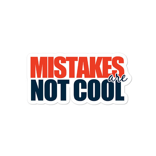 DECAL - MISTAKES R NOT COOL
