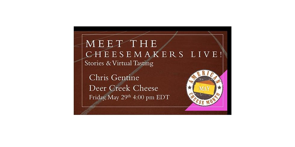 Chris Gentine - Deer Creek Cheese
