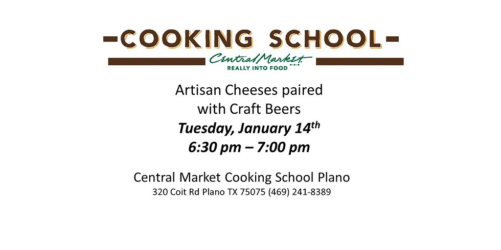 Central Market Plano - Artisan Cheeses Paired with Craft Beers