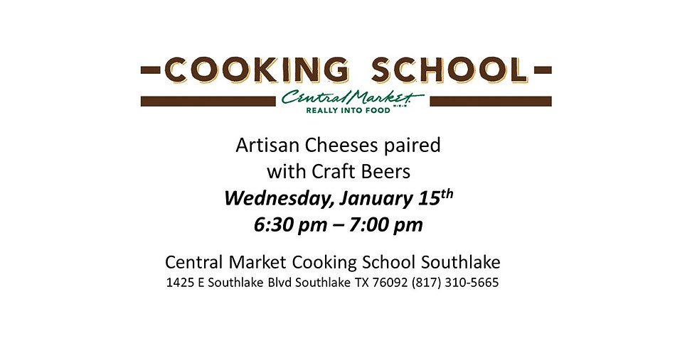 Central Market Southlake - Artisan Cheeses Paired with Craft Beers