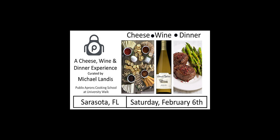 A Cheese, Wine & Dinner Experience Curated by Michael Landis