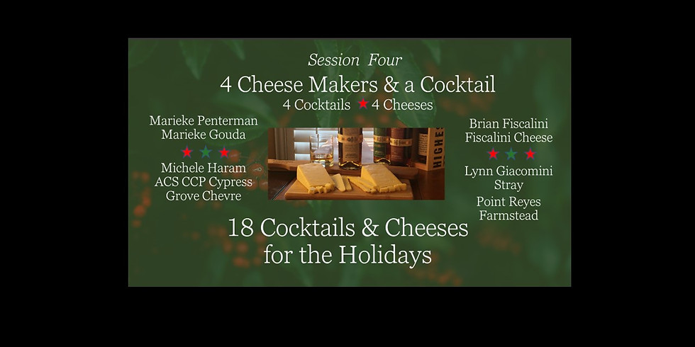 Session Four – 4 Cheese Makers and a Cocktail