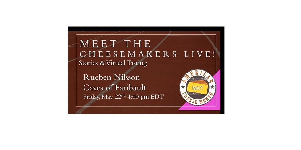 Rueben Nilsson Caves of Faribault Meet the Cheesemaker & Cheese Tasting