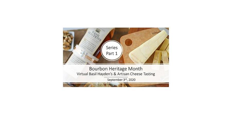 Part 1: The Basil Hayden Story & Artisan Cheese Pairing
