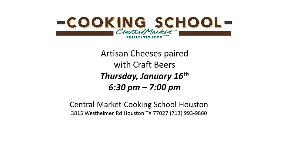 Central Market Houston - Artisan Cheeses Paired with Craft Beers