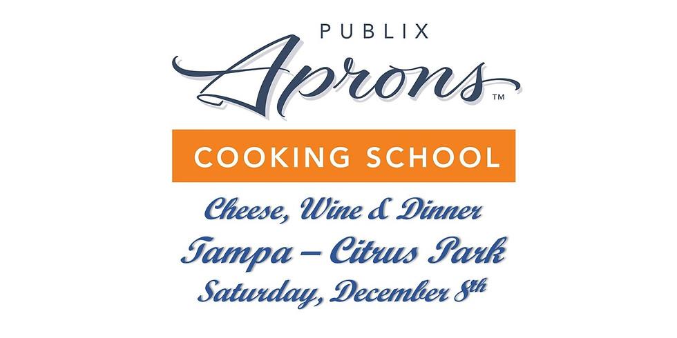 Publix Aprons Wine, Cheese & Dinner - Citrus Park