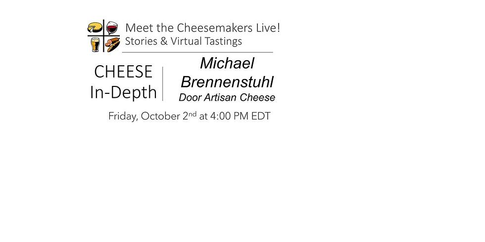 Michael Brennenstuhl – Door Artisan Cheese Co