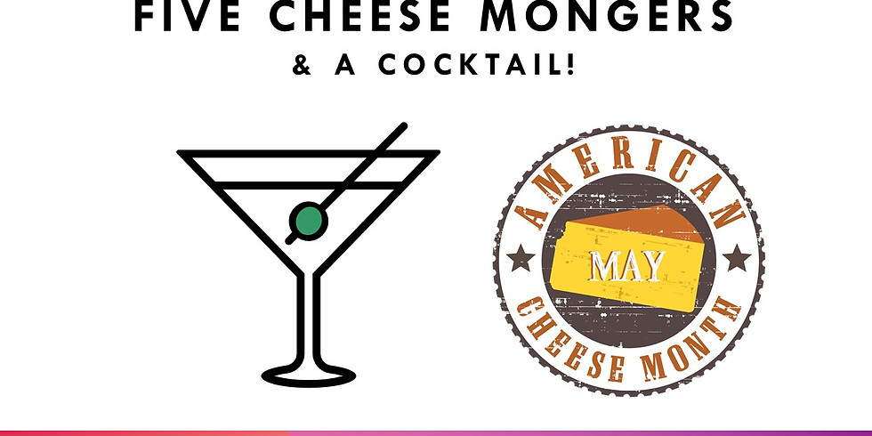 5 Cheesemongers and a Cocktail