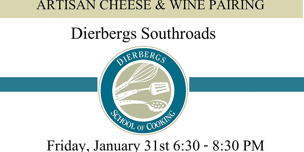 Dierbergs Southroads - Cheese & Wine Pairing