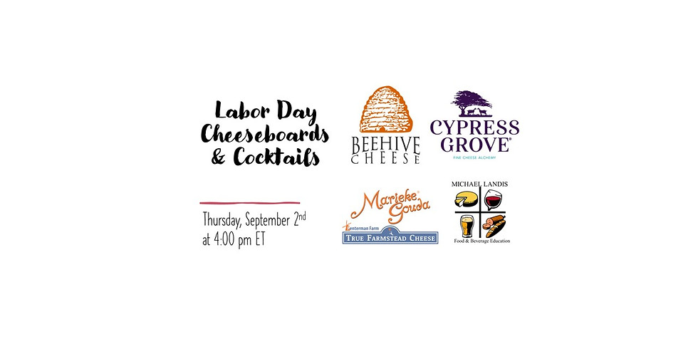 Labor Day - Cheeseboards and Cocktails