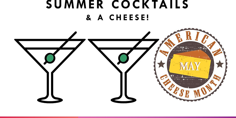 Summer Cocktails & Cheese