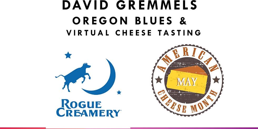 David Gremmels – We got the Blues at Rogue Creamery