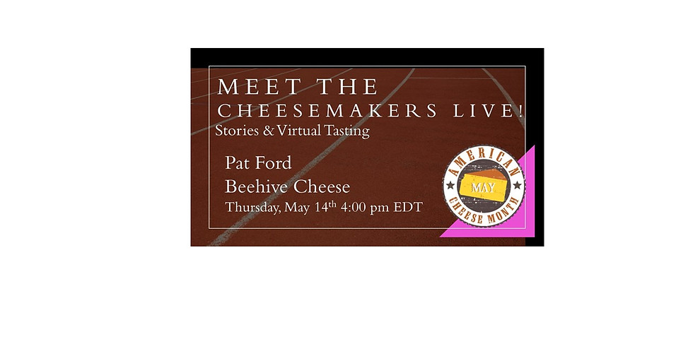 Pat Ford Beehive Cheese - Cheesemaker Live! and Cheese Tasting