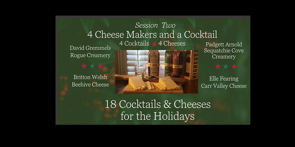 Session Two - 4 Cheese Makers and a Cocktail