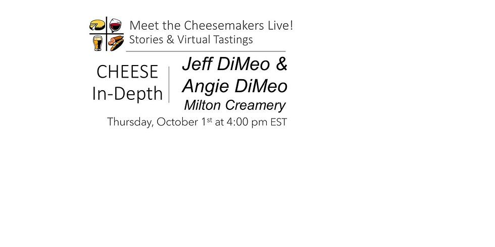 Jeff & Angie DiMeo - Milton Creamery