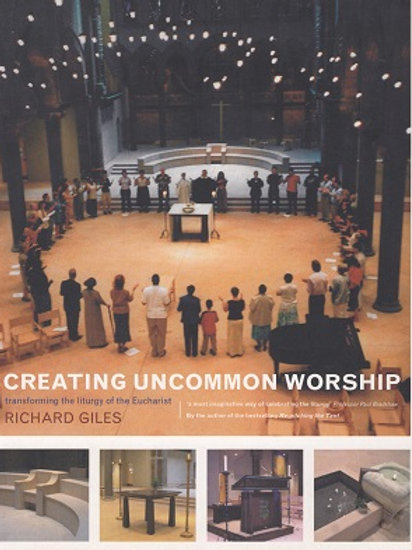 Richard Giles 'Creating Uncommon Worship'