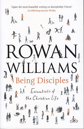 Being Disciples - Essentials of Christian Life