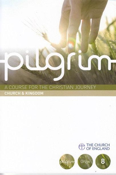 Pilgrim: Church & Kingdom