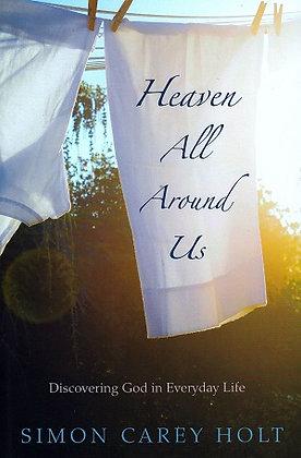 Heaven All Around Us