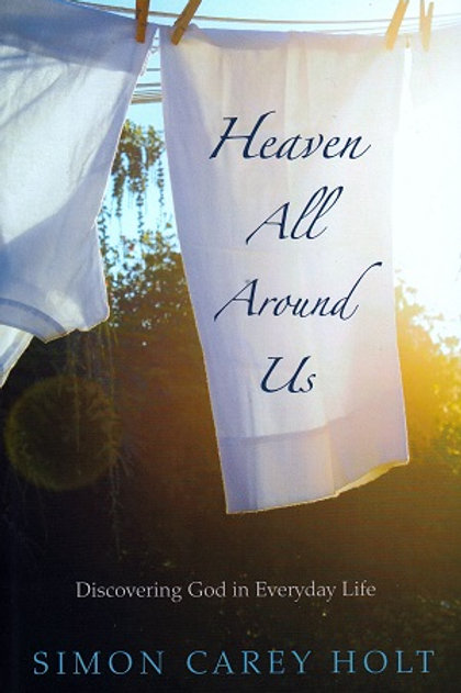 Heaven All Around Us