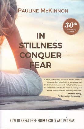 In Stilness Conquer Fear