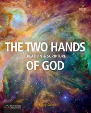 The Two Hands of God: Creation & Scripture