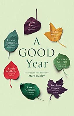 A Good Year Ed by Mark Oakley