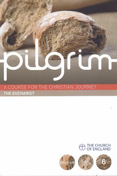 Pilgrim: Eurcharist