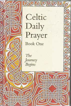 Celtic Daily Prayer: Book One (Hardback)