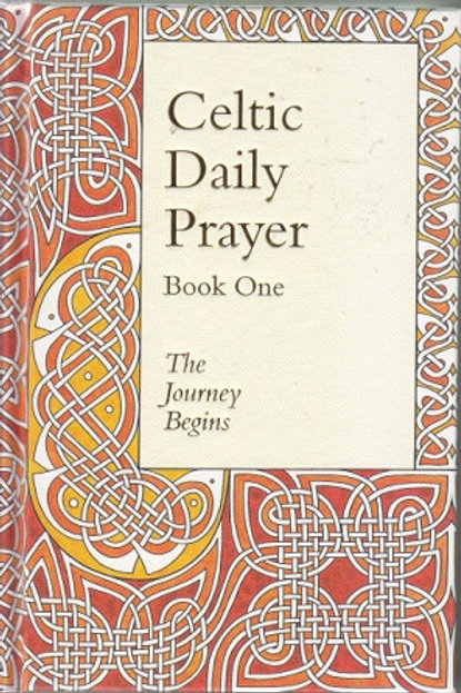 Celtic Daily Prayer: Book One (Hardback)