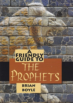 A Friendly Guide to the Prophets