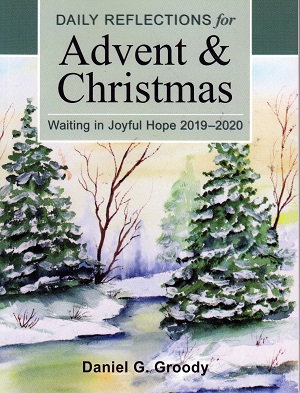 Daily Reflections for Advent & Christmas 2019-2020