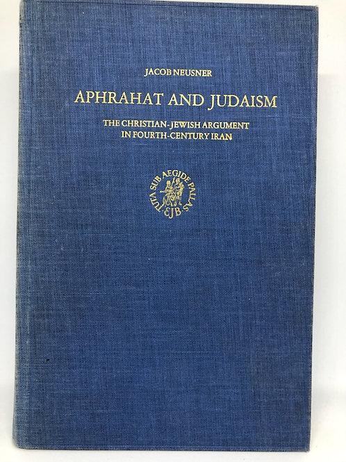 Jacob Neusner 'Aphrahat and Judaism'